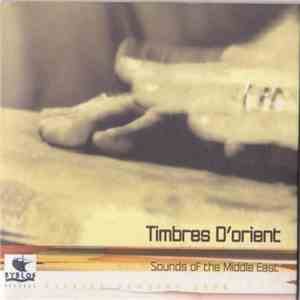 Various - Timbres D'Orient - Sounds Of The Middle East download mp3