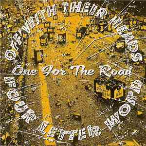 Off With Their Heads / Four Letter Word - One For The Road mp3 download