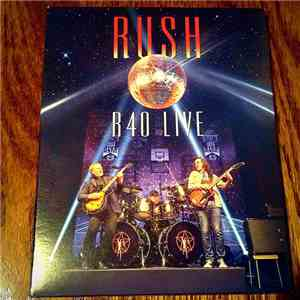 Rush - R40 LIVE mp3 download