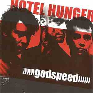 Hotel Hunger - Godspeed mp3 download