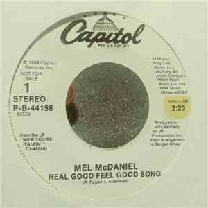 Mel McDaniel - Real Good Feel Good Song mp3 download