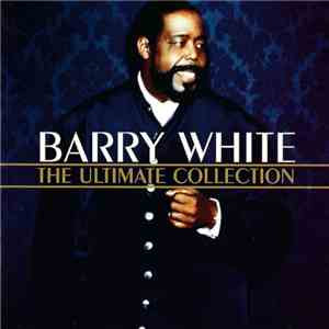 Barry White - The Ultimate Collection download mp3