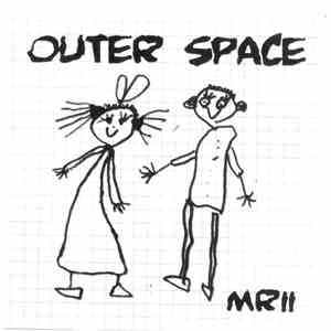 Outer Space  - MRII mp3 download