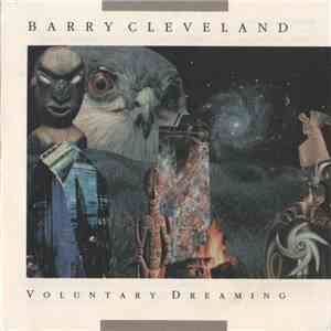 Barry Cleveland - Voluntary Dreaming mp3 download
