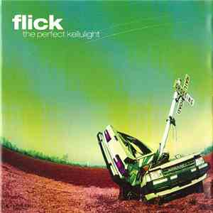 Flick - The Perfect Kellulight download mp3