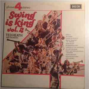 Ted Heath - Swing Is King Vol. 2 mp3 download