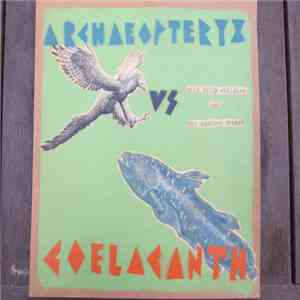 Wild Billy Childish And The Spartan Dreggs - Archaeopteryx Vs Coelacanth mp3 download