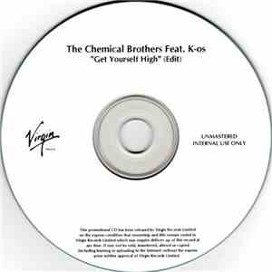 The Chemical Brothers Feat. K-os - Get Yourself High (Edit) mp3 download