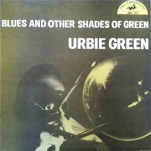 Urbie Green - Blues And Other Shades Of Green download mp3