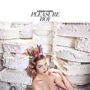 Hannah Cohen - Pleasure Boy mp3 download