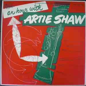 Artie Shaw - An Hour With Artie Shaw mp3 download