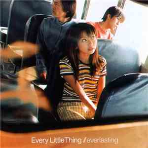 Every Little Thing - Everlasting mp3 download