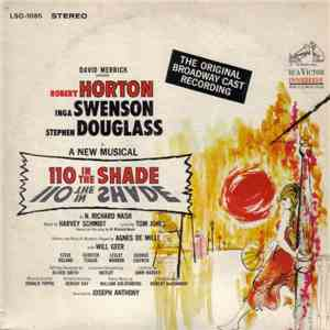 The Original Broadway Cast, Robert Horton , Inga Swenson And Stephen Douglass - 110 In The Shade - The Original Broadway Cast mp3 download