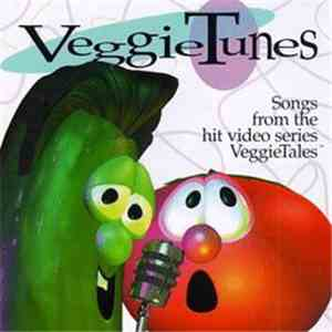 Larry & Bob - VeggieTunes: Songs From The Hit Video Series VeggieTales™ download mp3