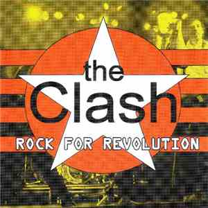 The Clash - Rock For Revolution mp3 download