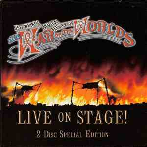 Jeff Wayne - Jeff Wayne's Musical Version Of The War Of The Worlds Live On Stage! mp3 download