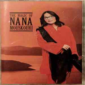 Nana Mouskouri - The Magic Of Nana Mouskouri mp3 download