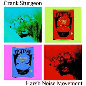Crank Sturgeon / Harsh Noise Movement - Crank Sturgeon / Harsh Noise Movement Split mp3 download