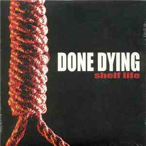 Done Dying - Shelf Life mp3 download