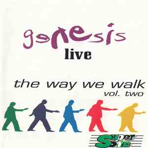 Genesis - Live / The Way We Walk (Vol. Two) mp3 download