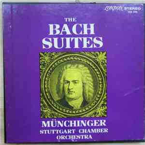 Karl Münchinger, Stuggart Chamber Orchestra - The Bach Suites mp3 download