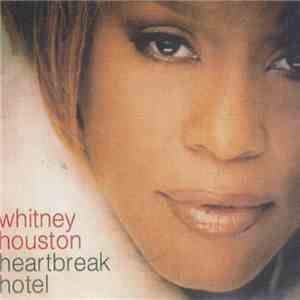 Whitney Houston - Heartbreak Hotel mp3 download