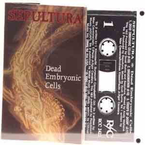 Sepultura - Dead Embryonic Cells mp3 download