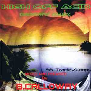B. Calloway - High Off Acid Booty Mix mp3 download