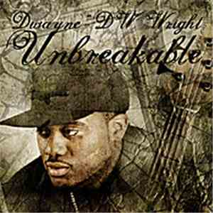 "Dwayne ""DW"" Wright - Unbreakable mp3 download"