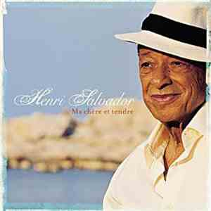 Henri Salvador - Ma Chère Et Tendre mp3 download