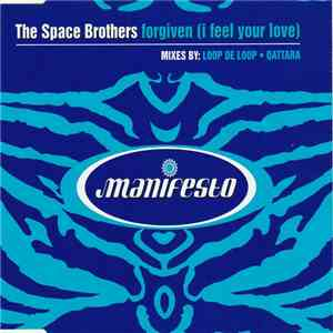 The Space Brothers - Forgiven (I Feel Your Love) mp3 download