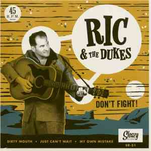 Ric & The Dukes - Don't Fight mp3 download