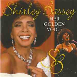 Shirley Bassey - Her Golden Voice mp3 download