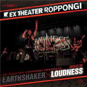Loudness  - Ex Theater Roppongi Presents EarthshakerxLoudness Disc:Loudness mp3 download