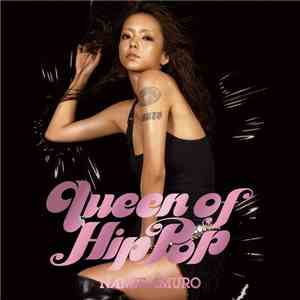 Namie Amuro - Queen Of Hip-Pop mp3 download