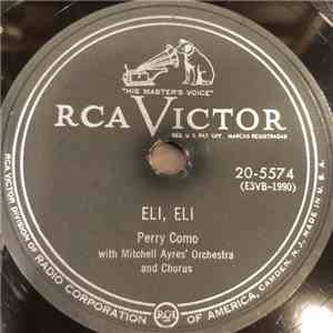 Perry Como With Mitchell Ayres And His Orchestra and Chorus - Eli, Eli mp3 download