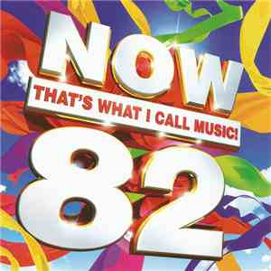 Various - Now That's What I Call Music! 82 mp3 download