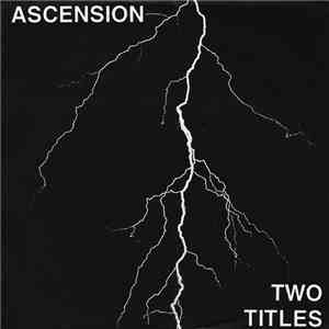 Ascension  - Two Titles mp3 download