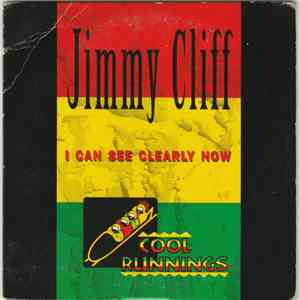 Jimmy Cliff - I Can See Clearly Now mp3 download