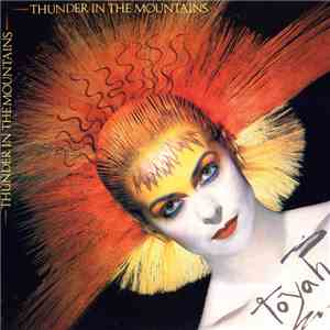 Toyah - Thunder In The Mountains download mp3