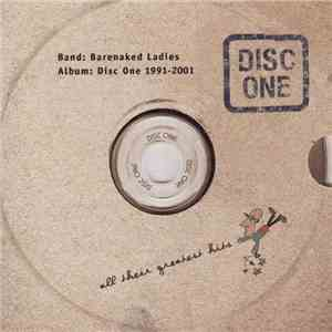 Barenaked Ladies - Disc One: All Their Greatest Hits (1991-2001) mp3 download