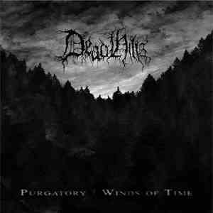 Dead Hills - Purgatory / Winds Of Time mp3 download