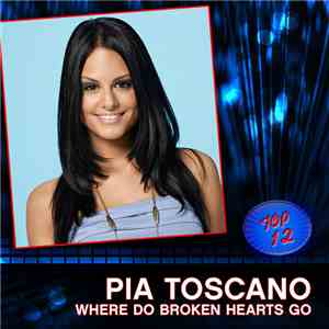 Pia Toscano - Where Do Broken Hearts Go mp3 download