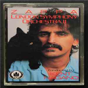 Zappa / London Symphony Orchestra Conducted By Kent Nagano - London Symphony Orchestra - Zappa Vol. II mp3 download