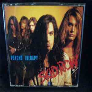 Skid Row - Psycho Therapy mp3 download