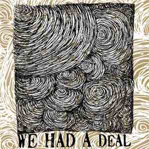 We Had A Deal - Three Songs mp3 download