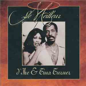Ike & Tina Turner - Le Meilleur D'Ike & Tina Turner mp3 download