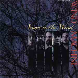 Wind Machine - Voices In The Wind mp3 download