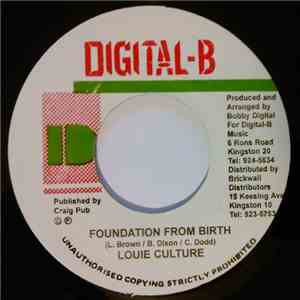 Louie Culture - Foundation From Birth mp3 download
