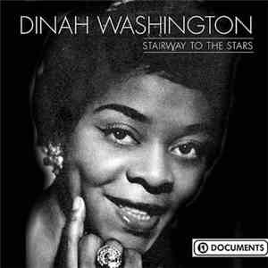 Dinah Washington - Stairway To The Stars mp3 download